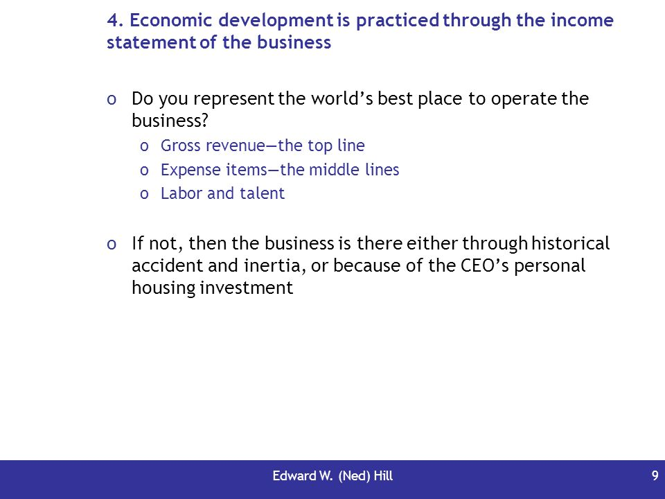Do you represent the world's best place to operate the business