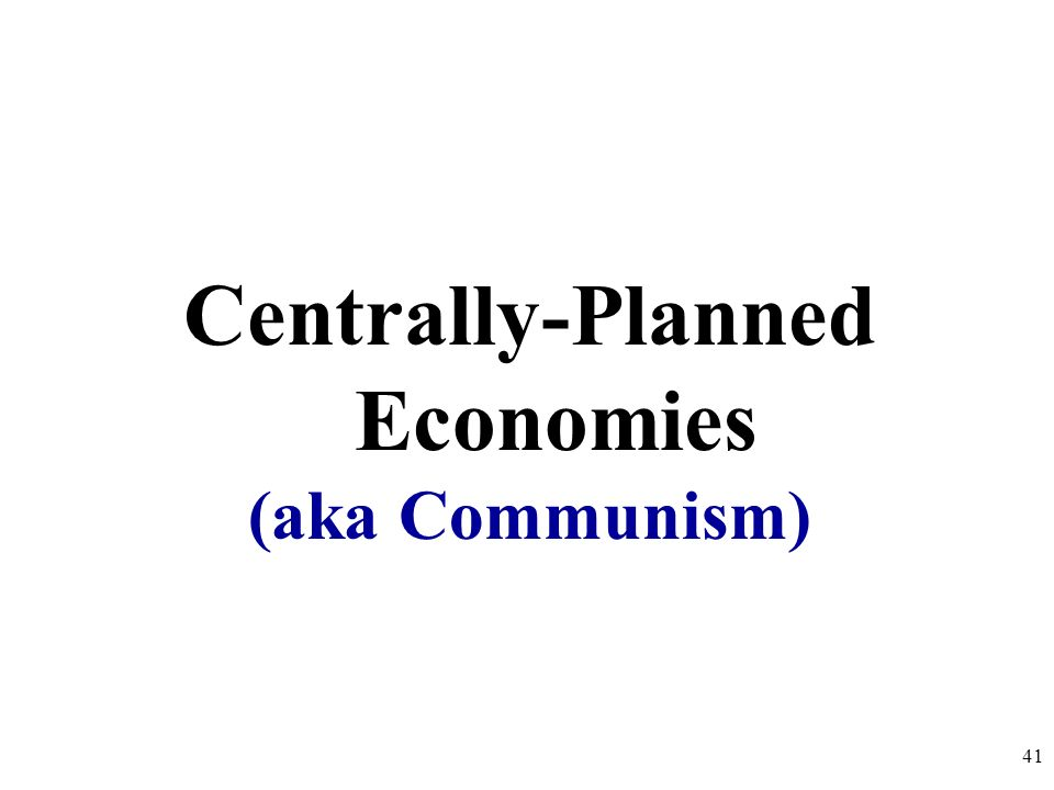 Centrally-Planned Economies