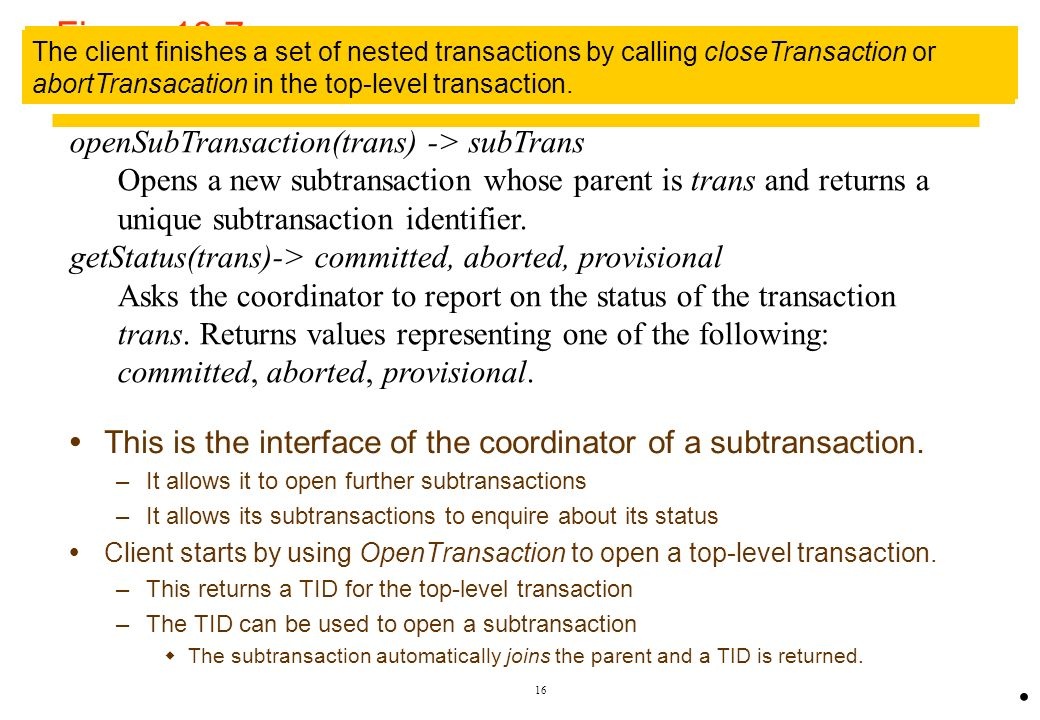 Figure 13.7 Operations in coordinator for nested transactions