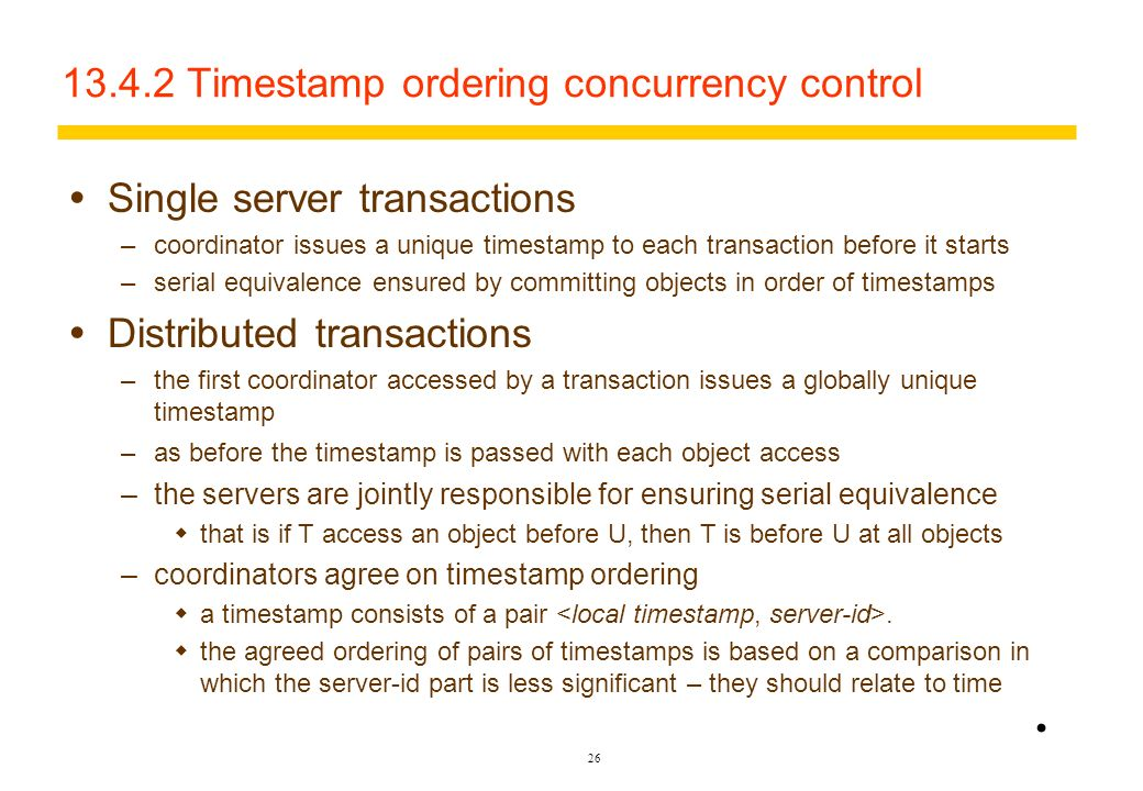 13.4.2 Timestamp ordering concurrency control