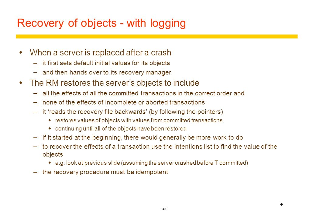 Recovery of objects - with logging