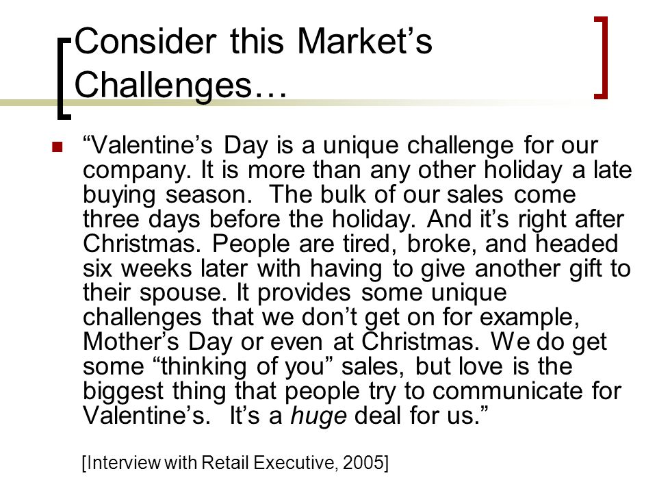 Consider this Market's Challenges…