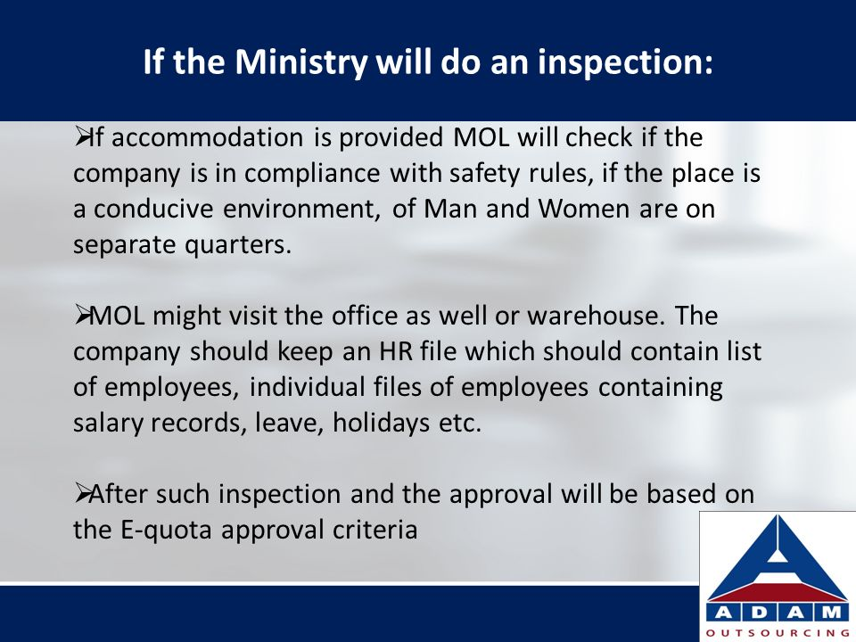If the Ministry will do an inspection: