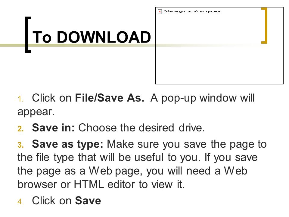 To DOWNLOAD Click on File/Save As. A pop-up window will appear.