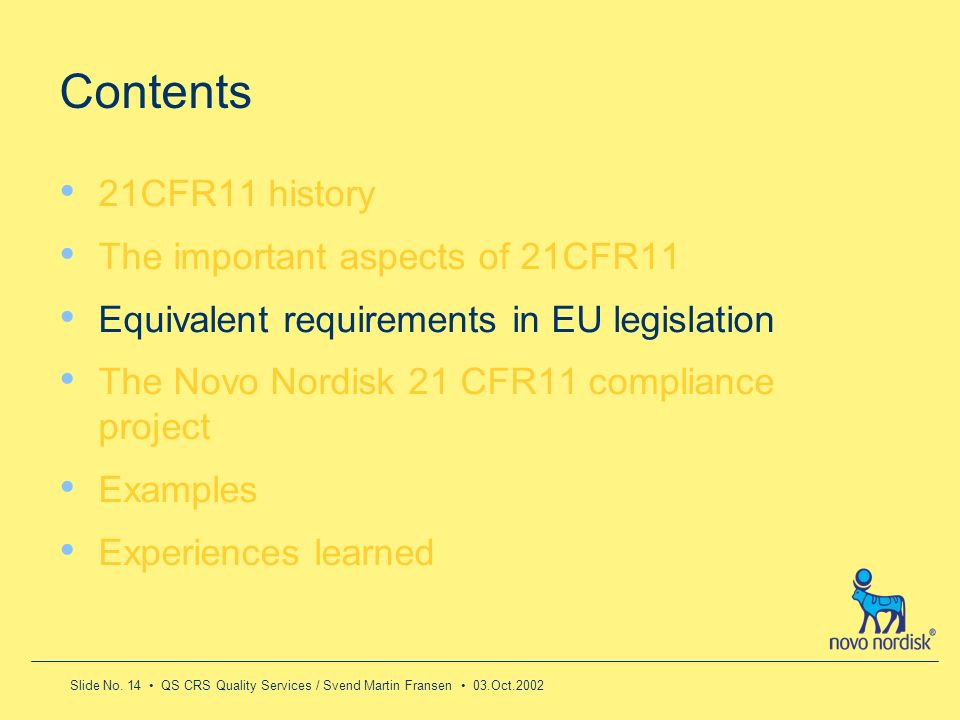 Contents 21CFR11 history The important aspects of 21CFR11