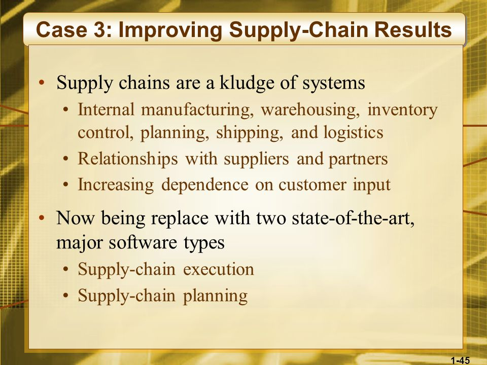Case 3: Improving Supply-Chain Results