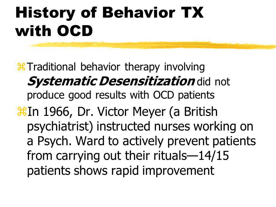 History of Behavior TX with OCD
