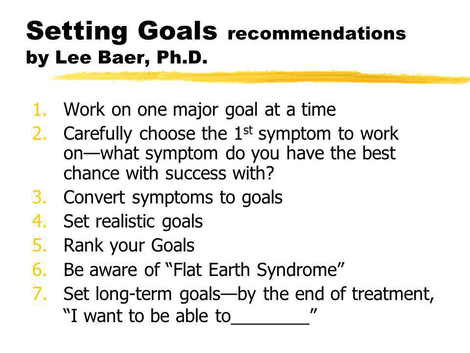 Setting Goals recommendations by Lee Baer, Ph.D.