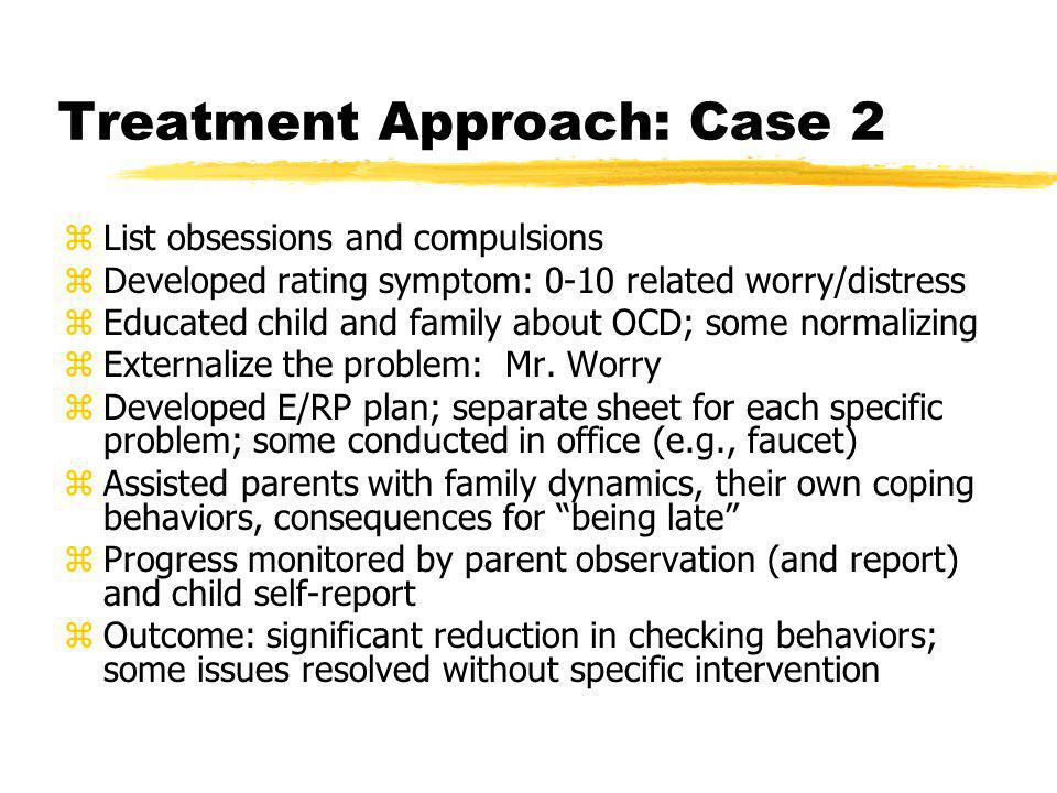 Treatment Approach: Case 2