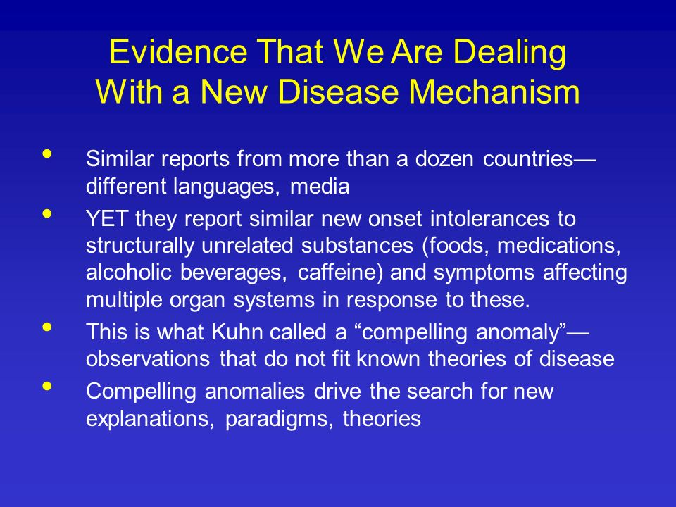 Evidence That We Are Dealing With a New Disease Mechanism