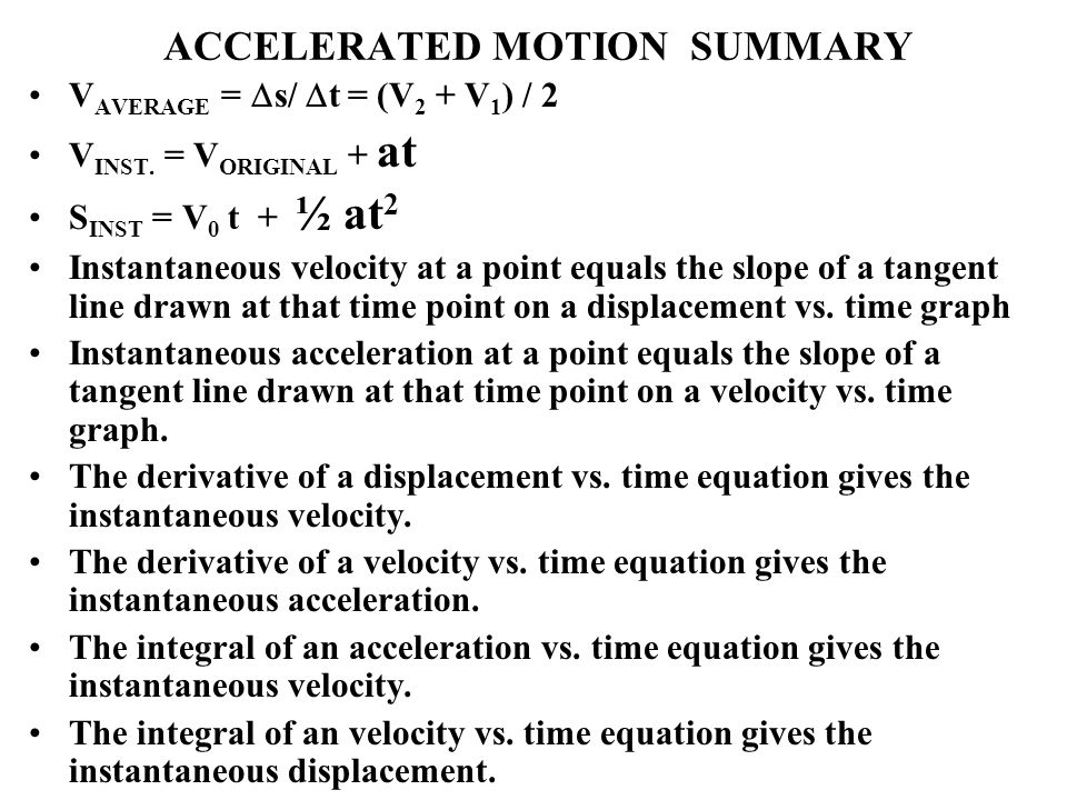 ACCELERATED MOTION SUMMARY
