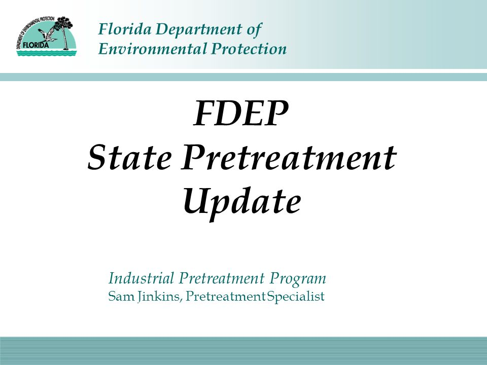 FDEP State Pretreatment Update