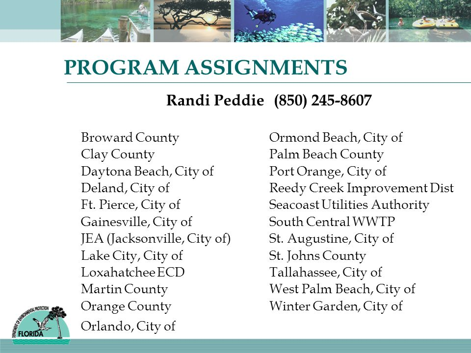 PROGRAM ASSIGNMENTS Randi Peddie (850) Broward County