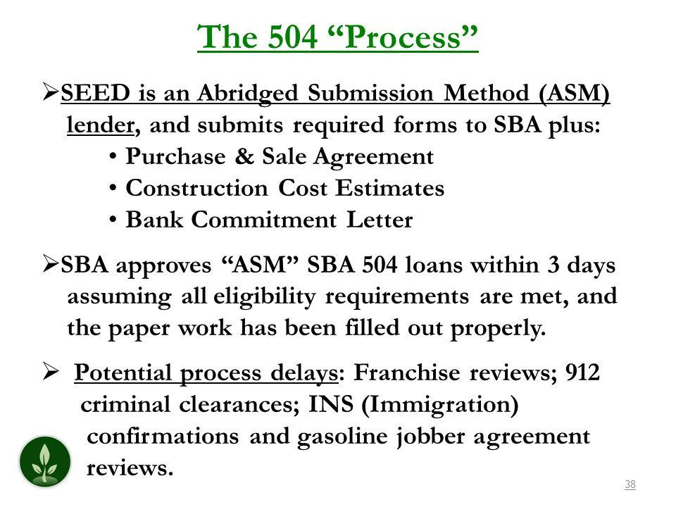 The 504 Process SEED is an Abridged Submission Method (ASM)