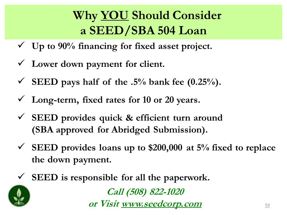 Why YOU Should Consider a SEED/SBA 504 Loan