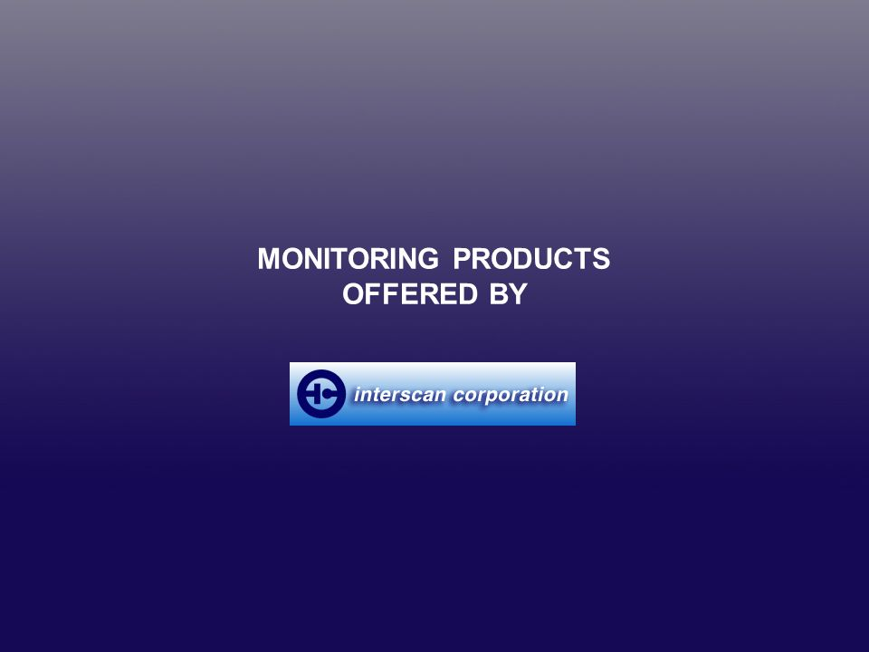 MONITORING PRODUCTS OFFERED BY