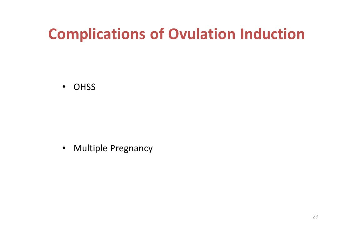 Complications of Ovulation Induction