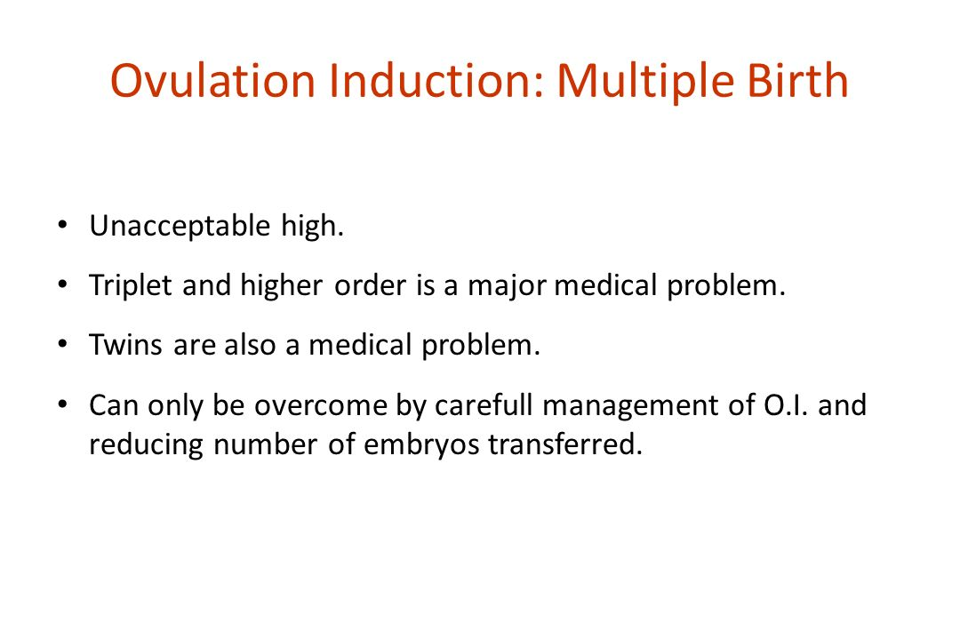 Ovulation Induction: Multiple Birth