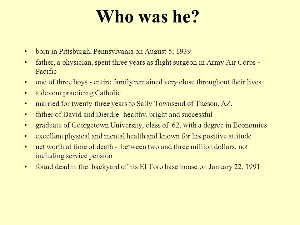 Who was he born in Pittsburgh, Pennsylvania on August 5, 1939