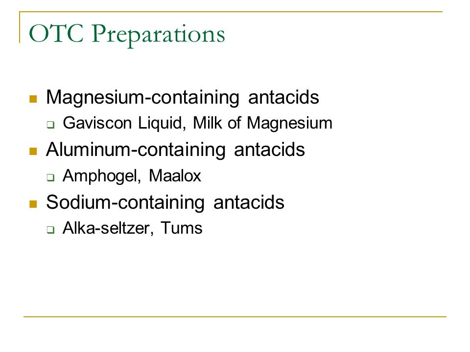 OTC Preparations Magnesium-containing antacids