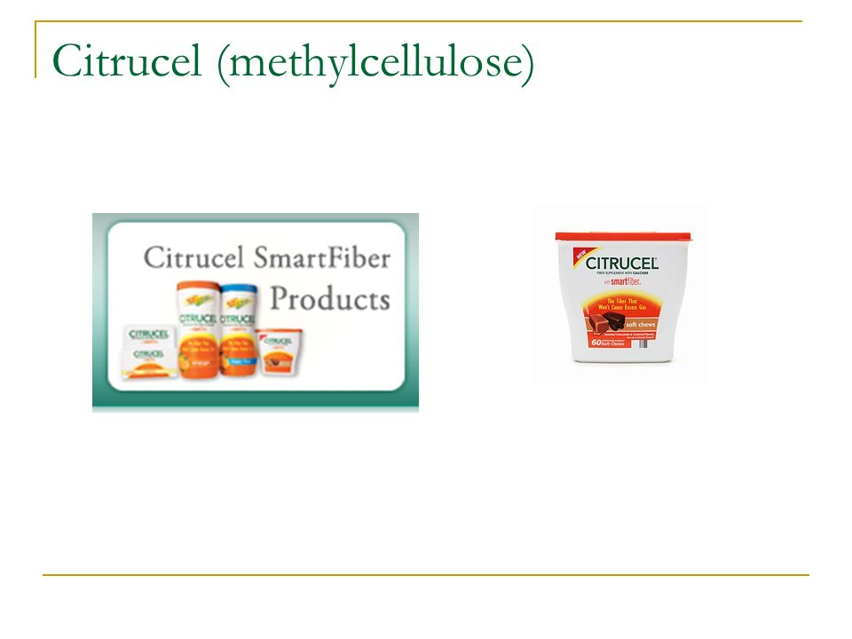 Citrucel (methylcellulose)