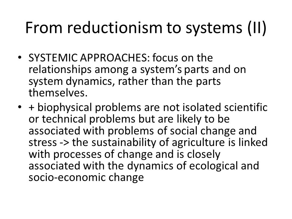 From reductionism to systems (II)