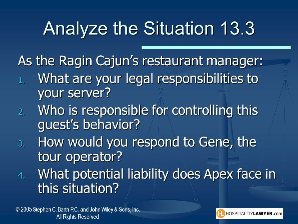 Analyze the Situation 13.3 As the Ragin Cajun's restaurant manager: