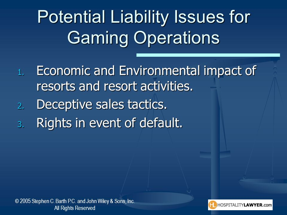 Potential Liability Issues for Gaming Operations