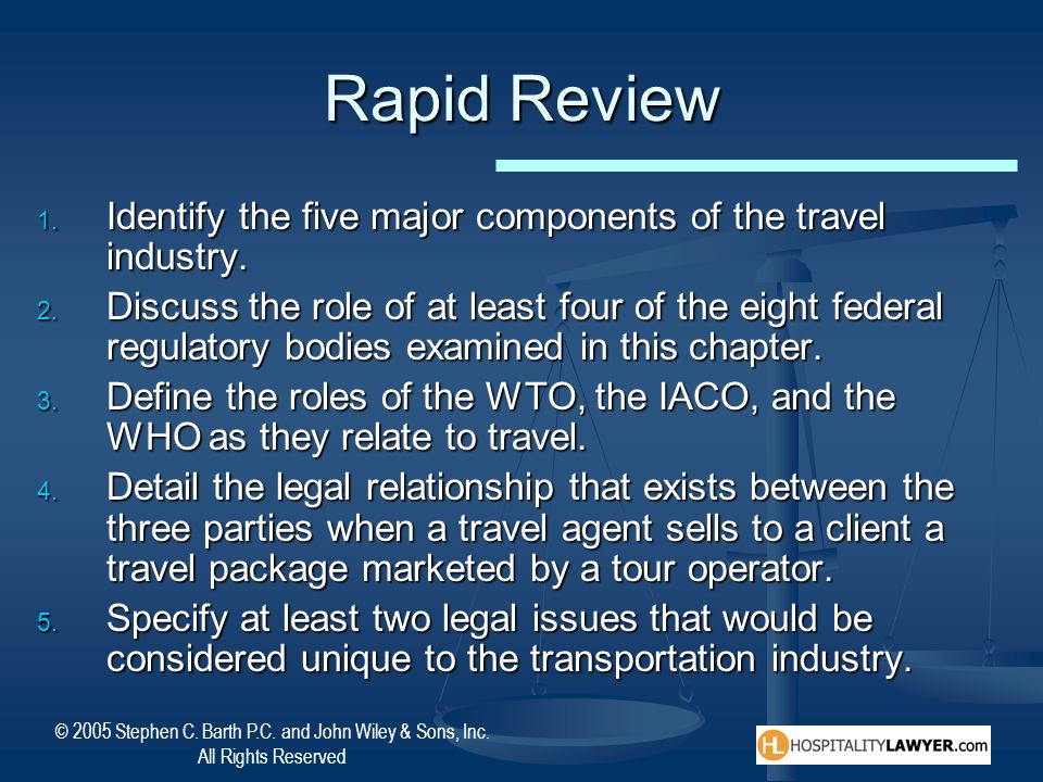 Rapid Review Identify the five major components of the travel industry.
