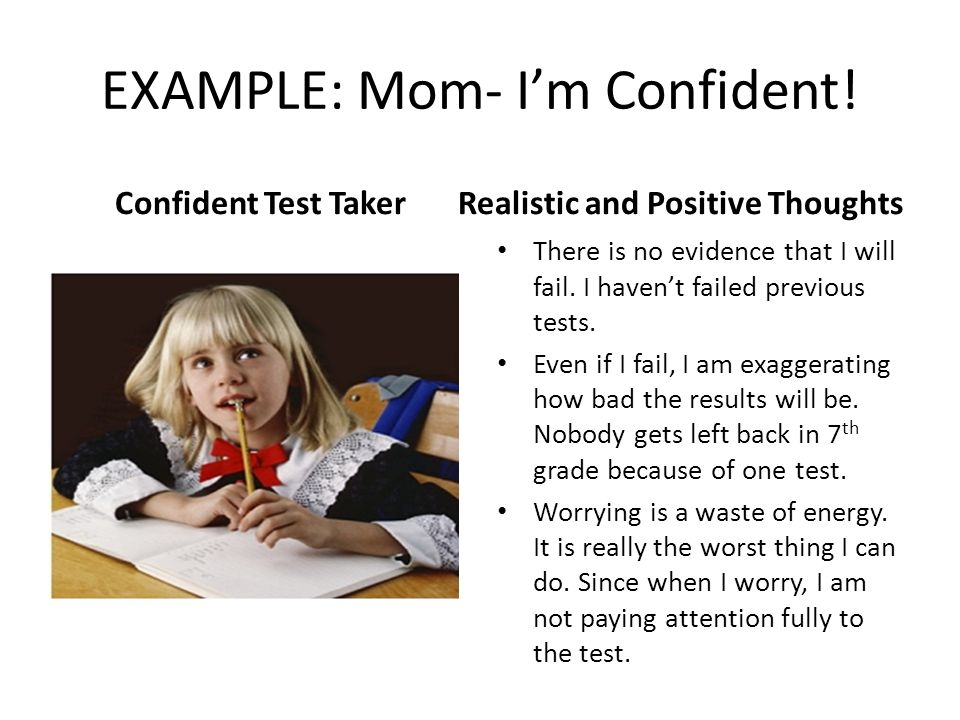 EXAMPLE: Mom- I'm Confident!