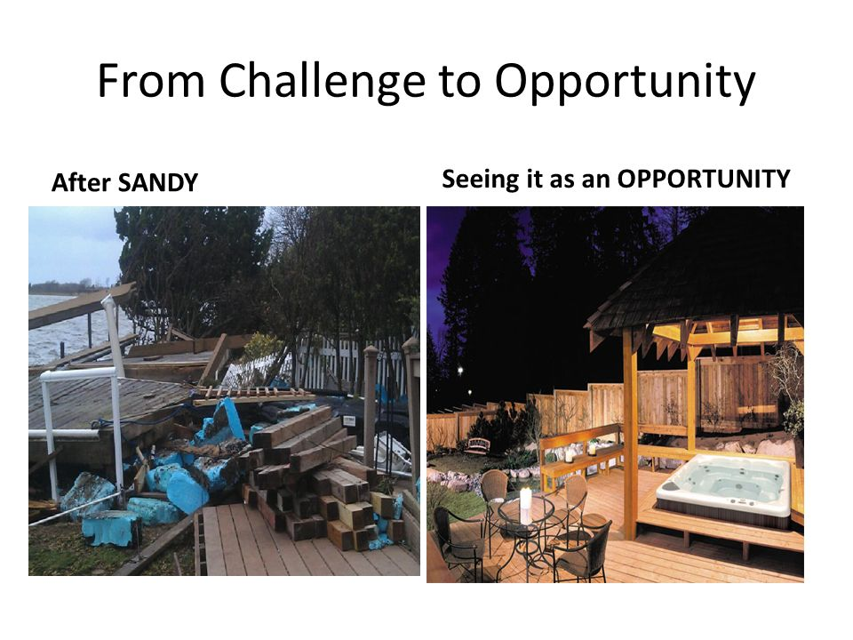 From Challenge to Opportunity