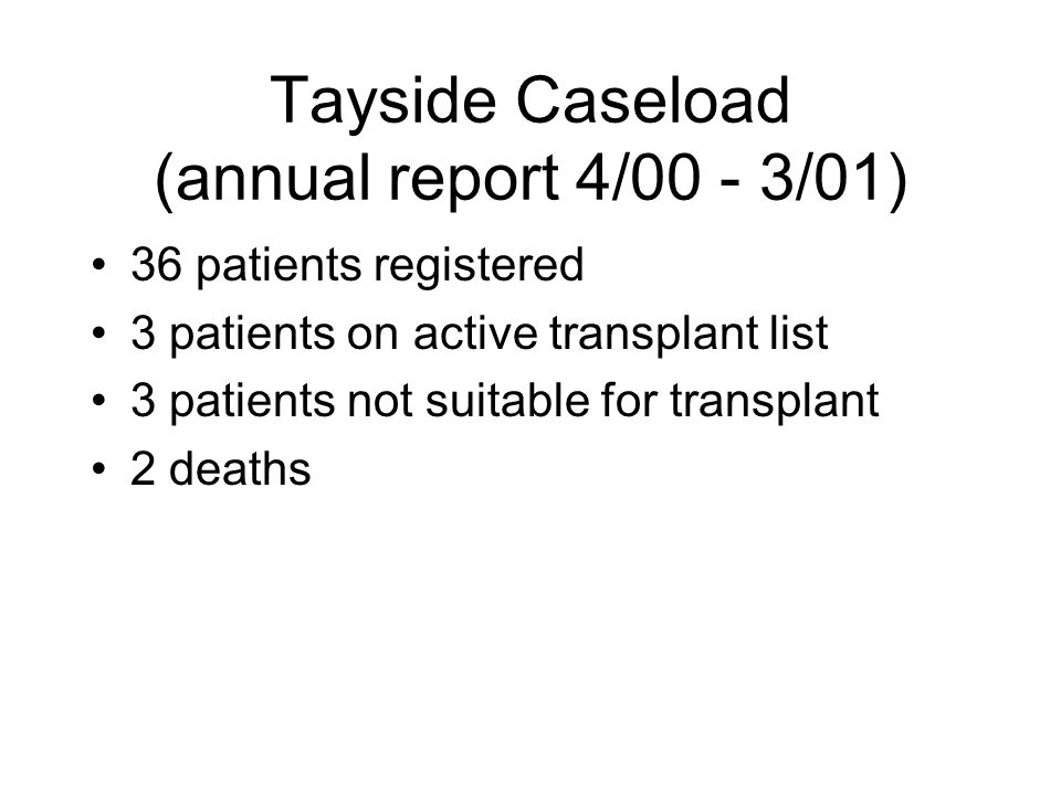Tayside Caseload (annual report 4/00 - 3/01)
