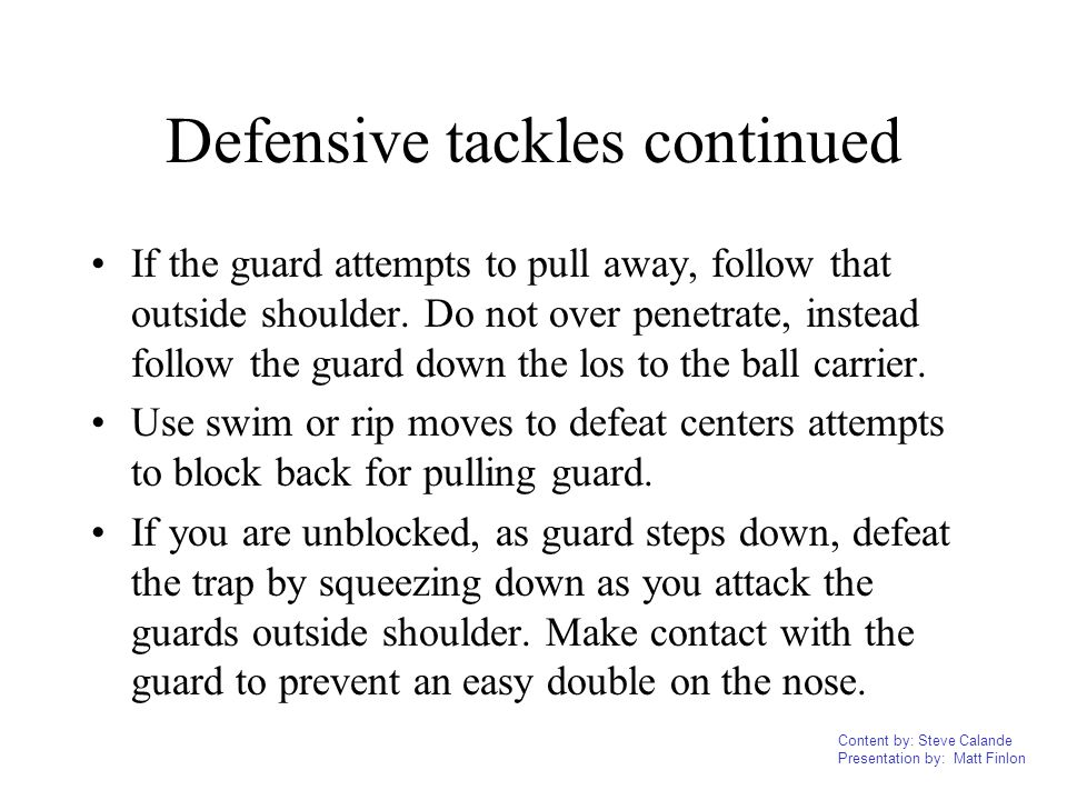Defensive tackles continued