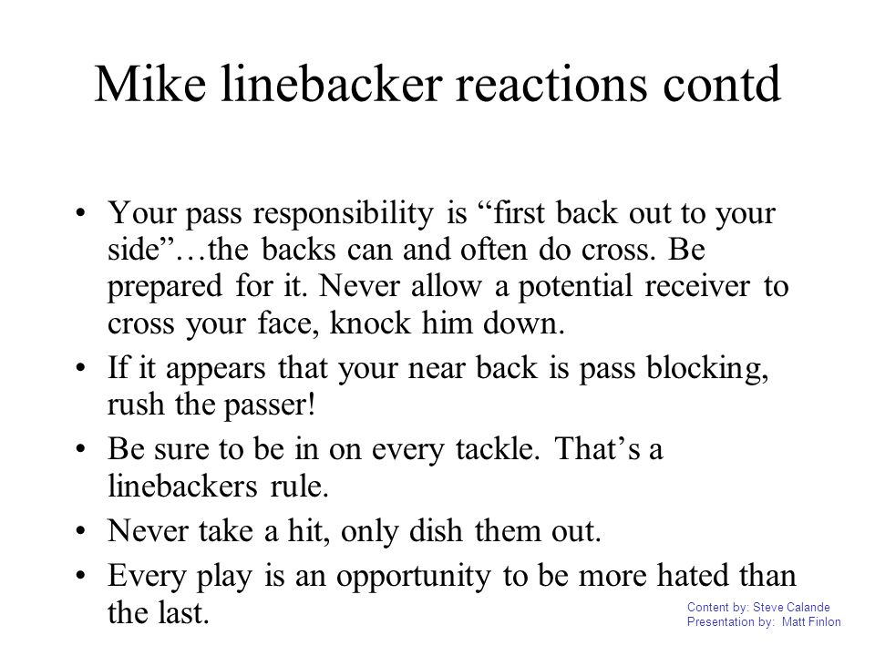 Mike linebacker reactions contd