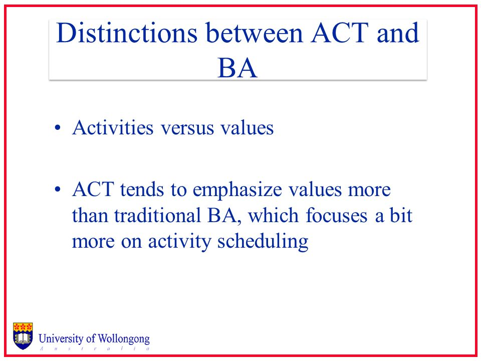 Distinctions between ACT and BA