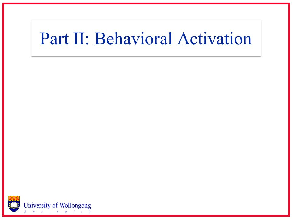 Part II: Behavioral Activation