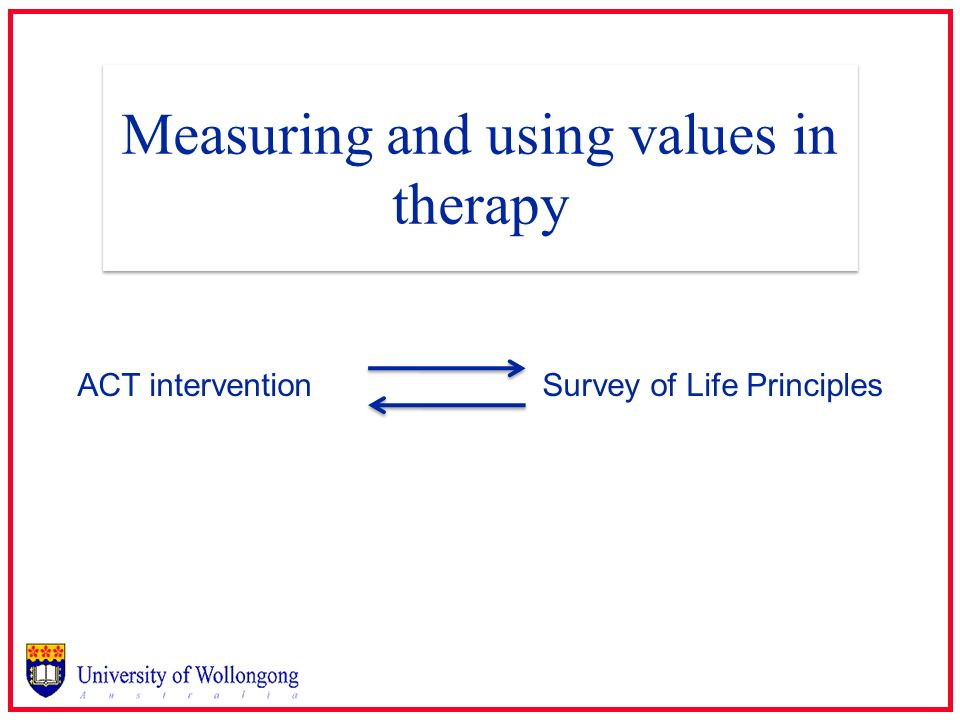 Measuring and using values in therapy