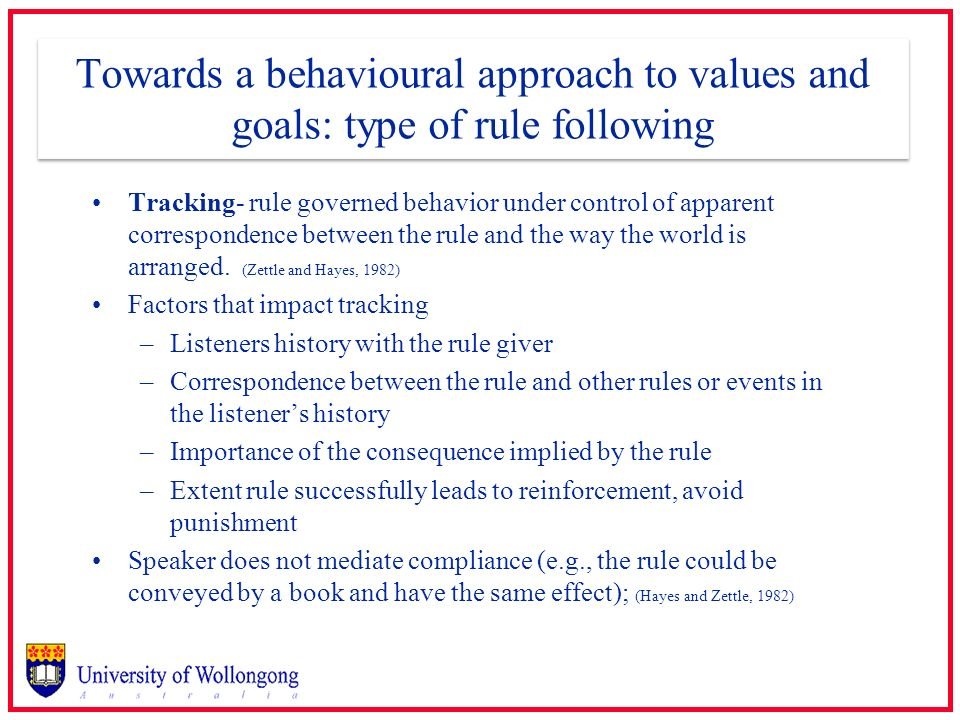 Towards a behavioural approach to values and goals: type of rule following