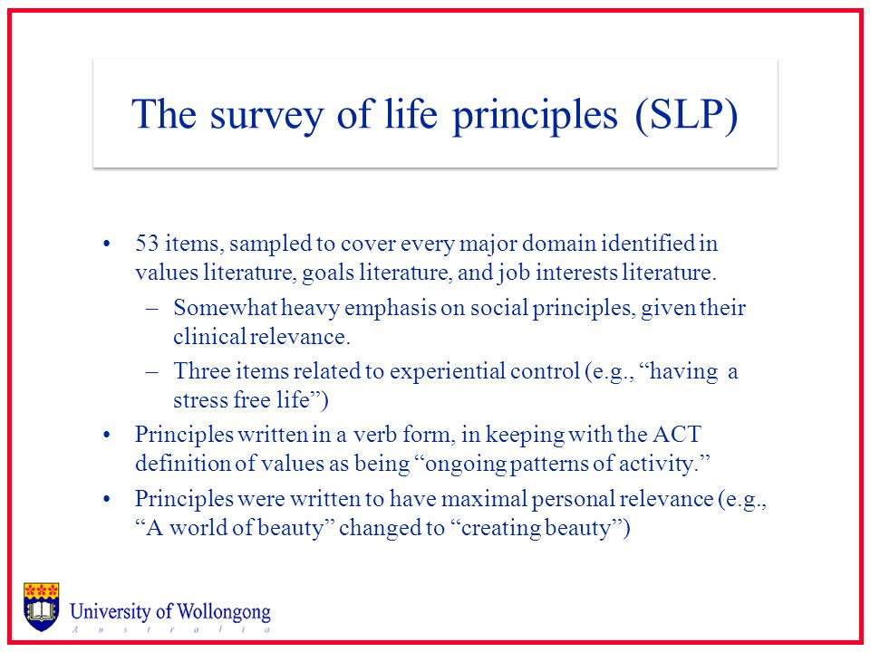 The survey of life principles (SLP)