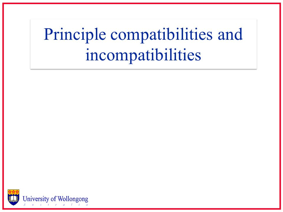 Principle compatibilities and incompatibilities