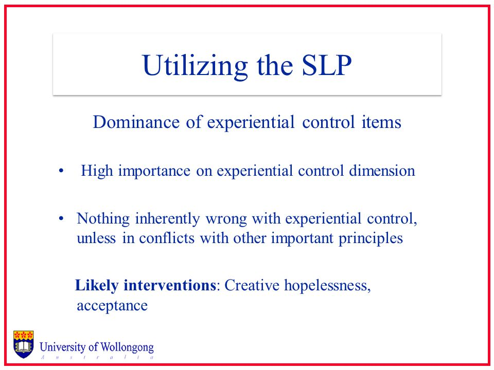 Dominance of experiential control items