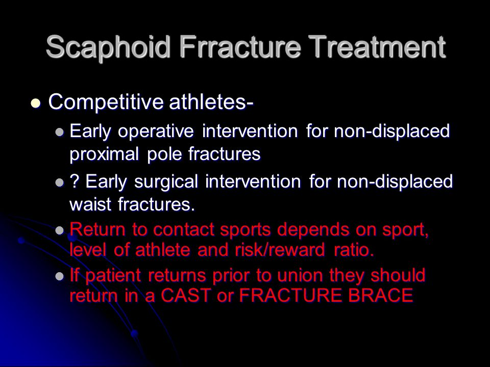 Scaphoid Frracture Treatment