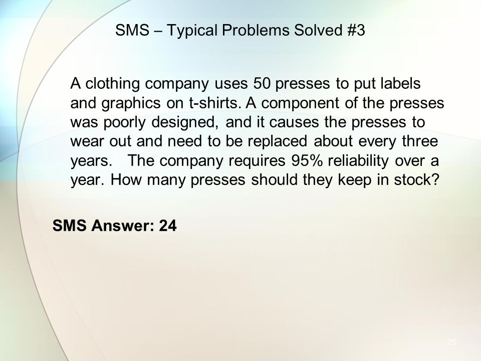SMS – Typical Problems Solved #3