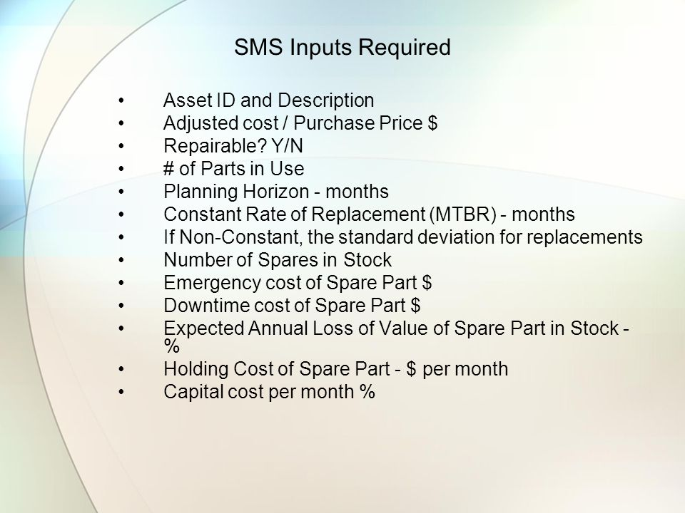 SMS Inputs Required Asset ID and Description