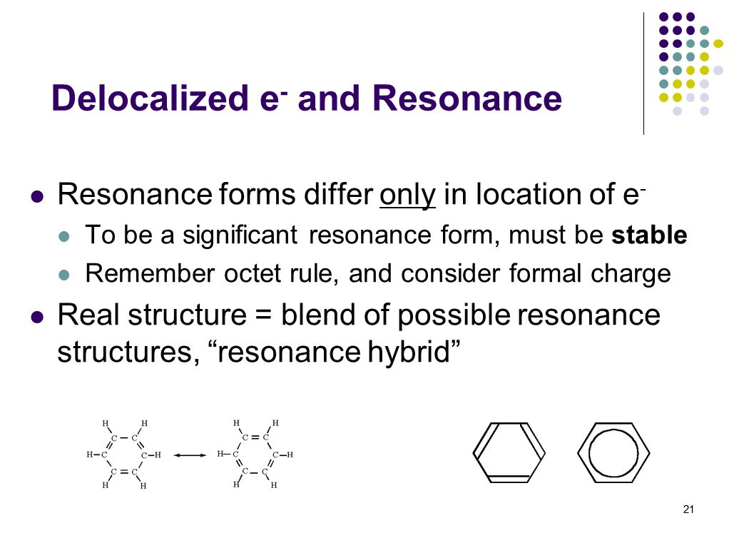 Delocalized e- and Resonance