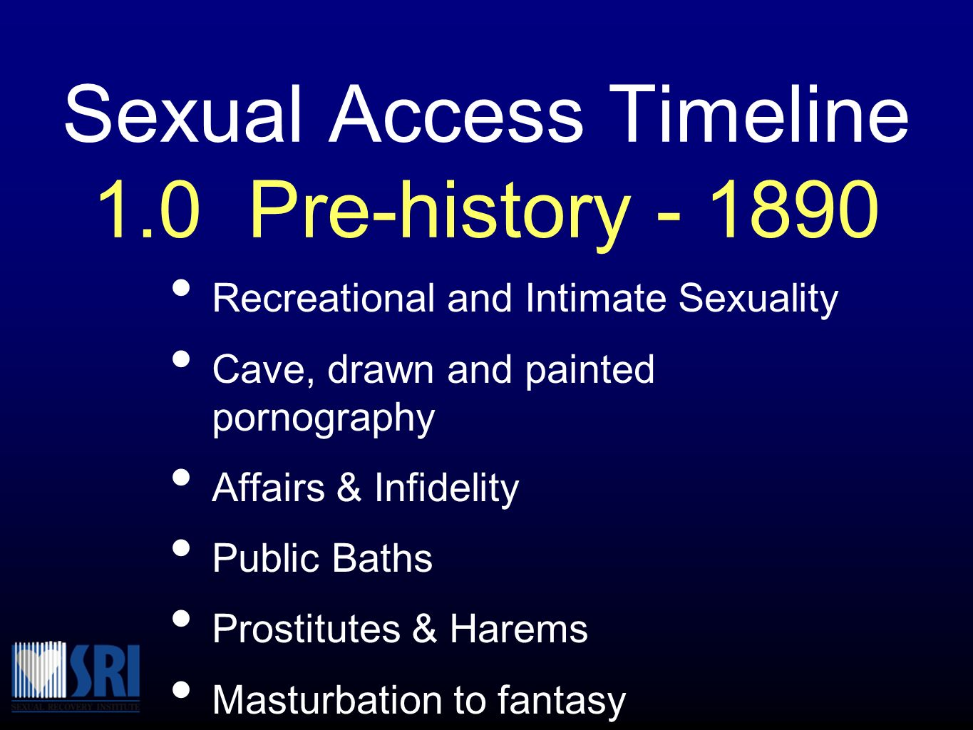 Sexual Access Timeline 1.0 Pre-history