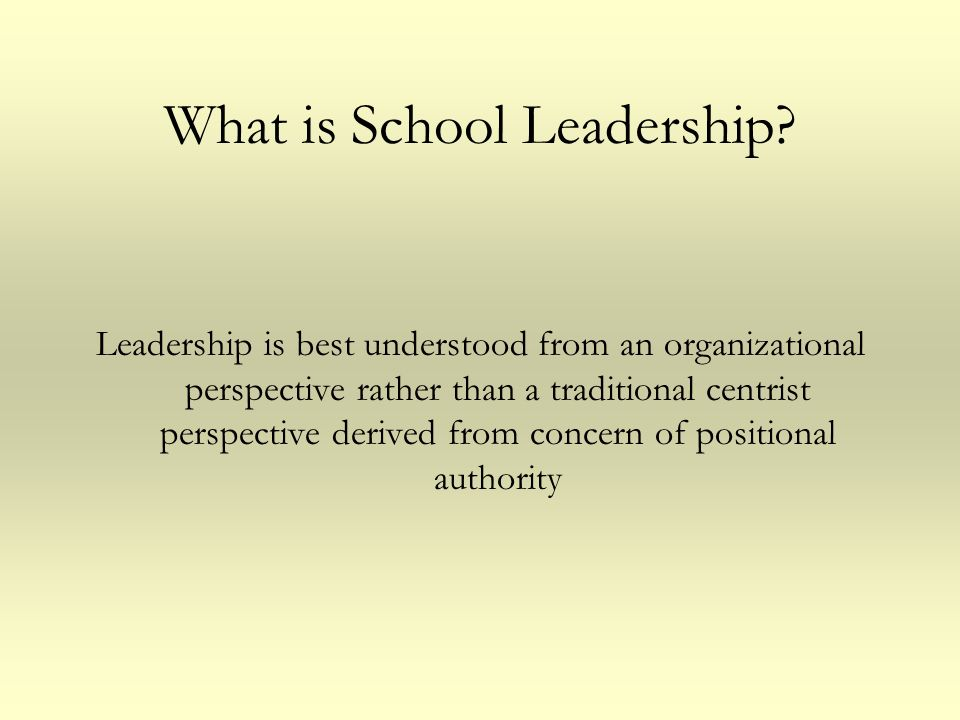 What is School Leadership