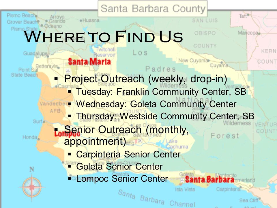 Where to Find Us Project Outreach (weekly, drop-in)
