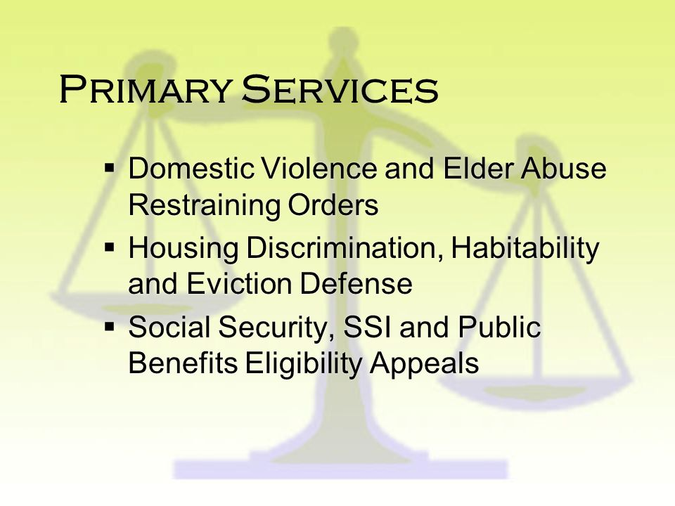 Primary Services Domestic Violence and Elder Abuse Restraining Orders
