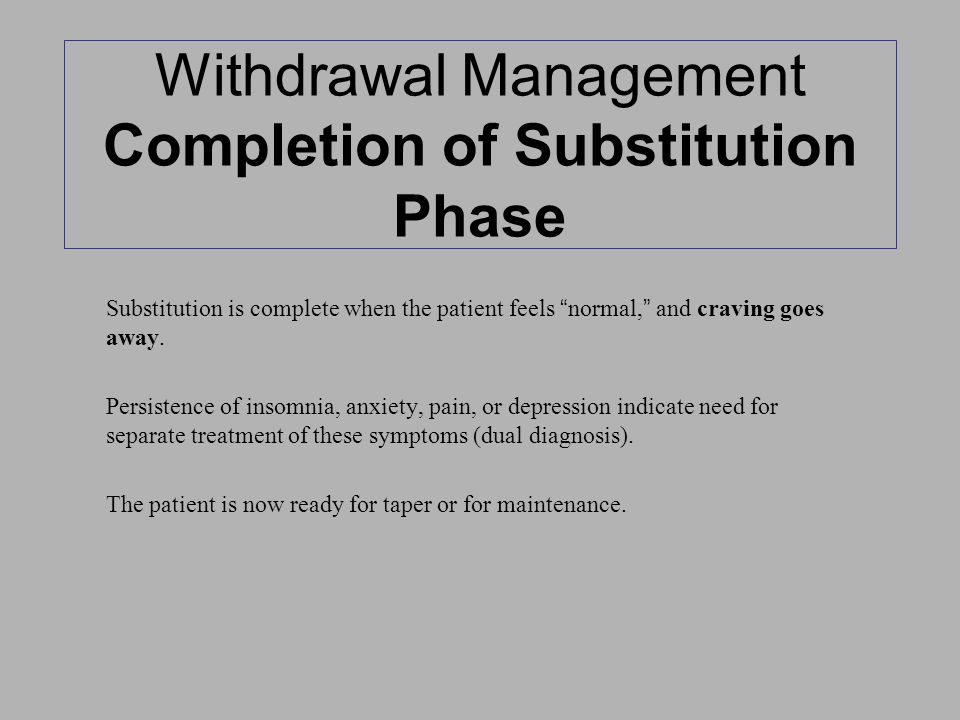 Withdrawal Management Completion of Substitution Phase